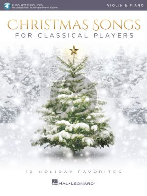 Christmas Songs for Classical Players Violin and Piano (Book with Audio online)