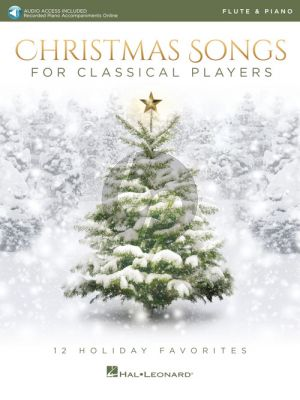 Christmas Songs for Classical Players Flute and Piano (Book with Audio online)