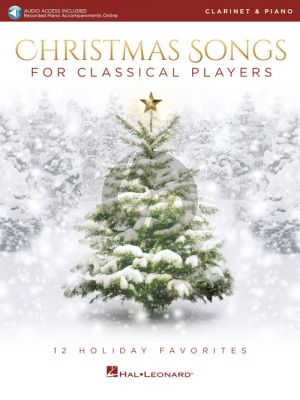 Christmas Songs for Classical Players Clarinet and Piano (Book with Audio online)