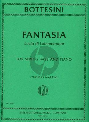 "Bottesini Fantasy ""Lucia di Lammermoor"" Double Bass-Piano (edited by Thomas Martin)"