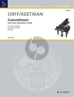 Orff-Keetman Gassenhauer nach Hans Neusiedler (1536) Klavier 4 Hd. (arr. Robert Schäfer)