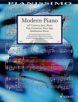 Modern Piano. 20th Century, Jazz, Blues, Pop, Crossover, New Age, Meditation Music 90 Inspiring Original Piano Pieces (Hans-Günther Heumann und Rainer Mohrs)