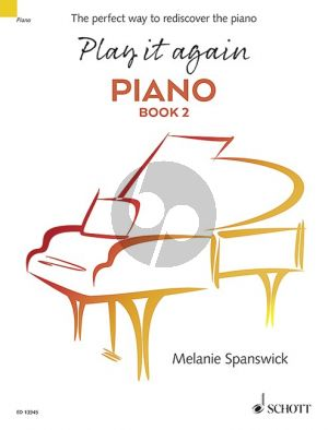 Spanswick Play it again Piano Vol.2 The perfect way to rediscover the piano