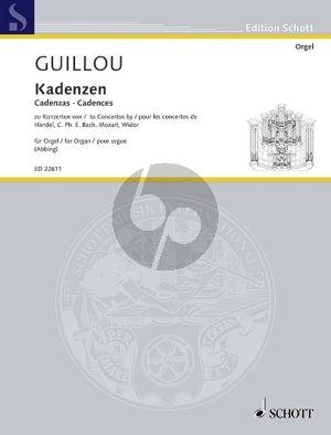 Guillou Cadenzas to Concertos by Händel, C.Ph.E. Bach, Mozart, Widor Organ