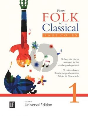 From Classical to Folk (30 favourite pieces for the middle-grade Guitarist) (arr. Paul Coles)