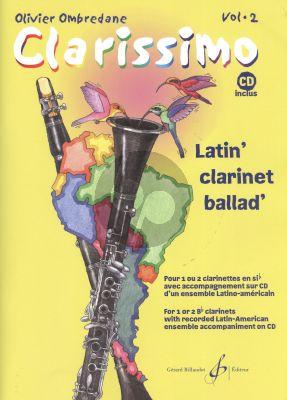 Ombredane Clarissimo Vol.2 (Latin Clarinet Ballad) 1-2 Clarinets (Bk-Cd)