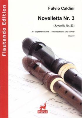 Caldini Novelletta No.3 (Juvenilia No.23) Sopran (oder Tenor) Blockflöte-Klavie