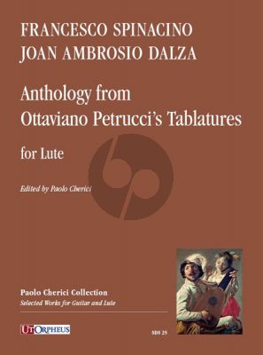 Anthology from Ottaviano Petrucci's Tablatures for Lute ( Francesco Spinacino (15th century-after 1507) - Joan Ambrosio Dalza