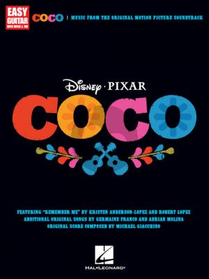 Disney Pixar's Coco Music from the Original Motion Picture Soundtrack Easy Guitar
