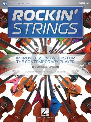 Rockin' Strings: Violin Improv Lessons & Tips for the Contemporary Player