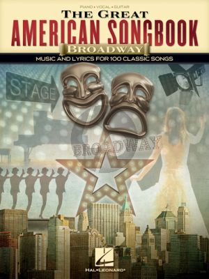 The Great American Songbook – Broadway Piano-Vocal-Guitar