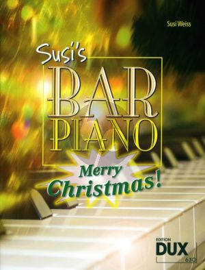 Weiss Susi's Bar Piano Merry Christmas Piano Solo (20 Weihnachtslieder in mittelschwerer, jazziger Bearbeitung)