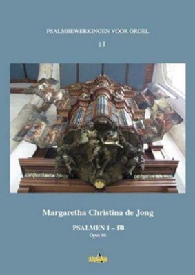 Jong Psalmbewerkingen voor Orgel Vol.2: Psalm 11 - 20 : Opus 88