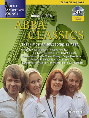 Abba Classics (The 14 Most Famous Songs) Tenor Saxophone-Piano (Bk-Cd) (transcr. by Dirko Juchem)