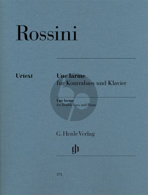 Rossinio Une Larme pour Basse Double Bass-Piano (edited by Tobias Glöckler) (Henle-Urtext)