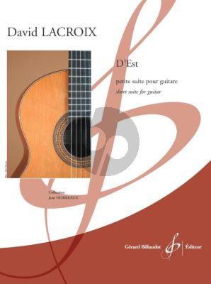 Lacroix D'est - Petite Suite pour Guitare