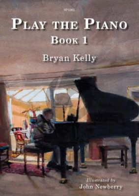 Kelly Play the Piano Book 1