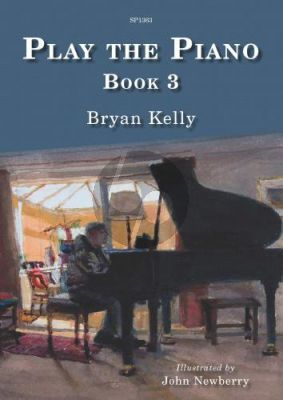 Kelly Play the Piano Book 3