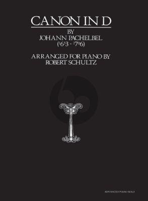 Pachelbel Canon in D (Pachelbel's Canon) (transcr. Robert Scultz)