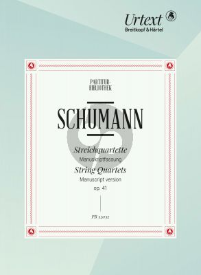 Schumann 3 Quartette Op.41 2 Vi.-Va.-Vc. Study Score (Manuscript Version) (edited by Nick Pfefferkorn)