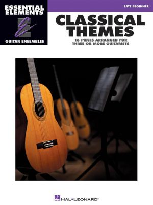 Classical Themes – 16 Pieces arranged for three or more Guitarists (Essential Elements for Guitar Ensembles)
