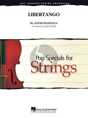 Piazzolla Libertango (Pop specials for strings) (Score/Parts) (transcr. by James Kazik)