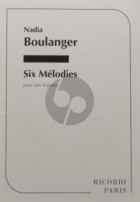 Boulanger 6 Melodies Chant-Piano