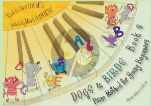 Lusher Dogs & Birds Piano Method 2 (blank notes edition)