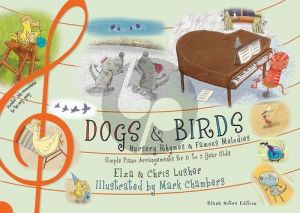 Lusher Dogs & Birds Nursery Rhymes / Famous Melodies (blank notes edition)