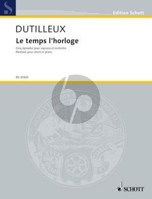 Dutilleux Le temps l'horloge (5 Episodes) Soprano-Orchestra Vocal Score