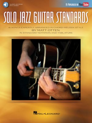 Solo Jazz Guitar Standards ( 16 Songs expertly arranged in Chord-Melody Style ) (arr. Matt Otten)