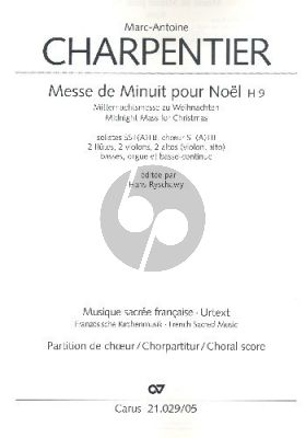 Charpentier Messe de Minuit pour Noël H.9 Soli-Chor-Orch. Chorpartitur (ed. Hans Ryschawy)