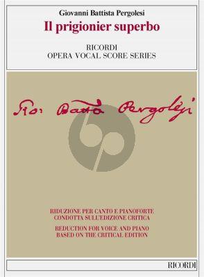 Pergolesi Il prigionier superbo Vocal Score (Ed. critica di C. Toscani)