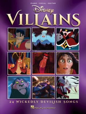 Disney Villains ( 24 Wickedly Devilish Songs ) Piano-Vocal-Guitar
