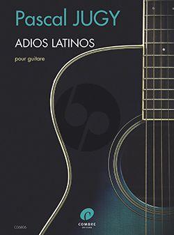 Jugy Adios latinos Guitare