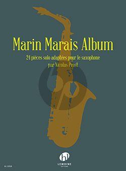 Marin Marais Album (24 Pièces) pour Saxophone (transcr. par Nicolas Prost)