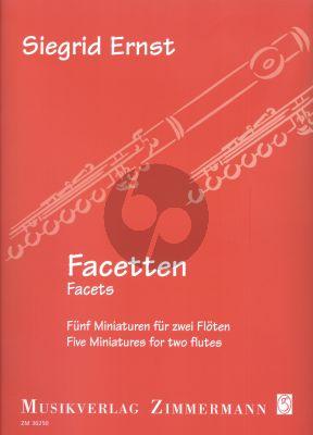 Ernst Facetten 5 Miniatures für 2 Flöten (2 Spielpartituren)