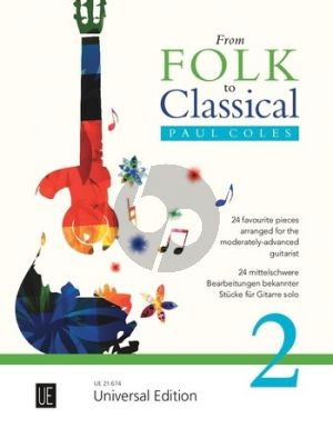 From Classical to Folk (24 favourite pieces for the moderately-advanced Guitarist) (arr. Paul Coles)