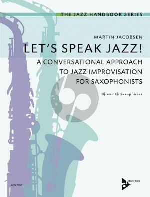 Jacobsen Let's Speak Jazz! (A Conversational Approach to Jazz Improvisation for Saxophonists)