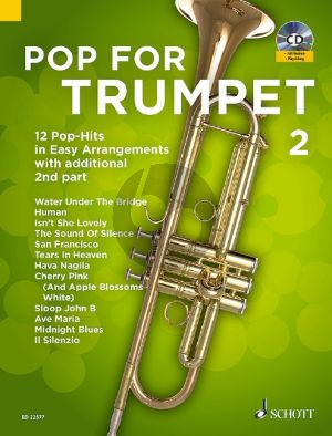 Pop For Trumpet 2 ( 12 Pop-Hits in easy arrangements with additional 2nd part) (Bk-Cd) (arr. Uwe Bye)