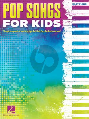 Pop Songs for Kids Easy Piano