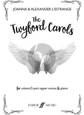 L'Estrange The Twyford Carols Unison / Upper Voices with Piano