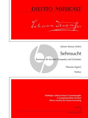 Strauss Sehnsucht Romanze für Flügelhorn (Trompete) und Orchester Partitur (Thomas Aigner)