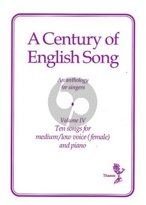 A Century of English Song Vol.4 Medium/Low with Piano Accompaniment