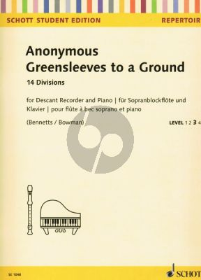 Greensleeves to a Ground - 14 Divisions Descant Recorder-Piano (edited by Bennetts and Bowman)