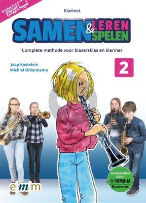 Kastelein-Oldenkamp Samen Leren & Samenspelen 2 Klarinet (Boek met Audio online)