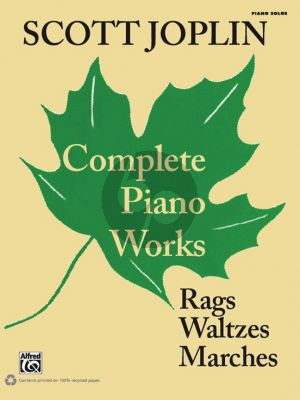 Joplin Complete Piano Works (Rags, Waltzes, Marches)