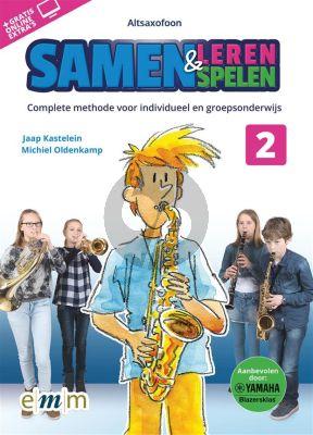 Kastelein-Oldenkamp Samen Leren & Samenspelen Vol.2 Altsaxofoon Boek-Audio-Online