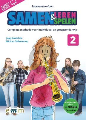 Kastelein-Oldenkamp Samen Leren & Samenspelen Vol.2 Sopraansaxofoon Boek-Audio-Online
