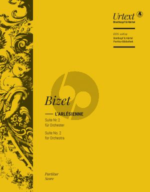 Bizet L'Arlésienne Suite No.2 (Orchestra) Full Score (edited by Lesley A. Wright) (Urtext)